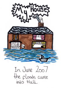 "Section of storyboard showing house with flood water reaching almost up to the downstairs window - the text reads, ""My House: In June 2007 the floods came into Hull"""