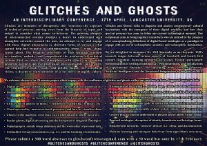 Glitches and Ghosts call for papers, text version available below.