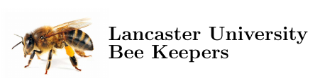 Lancaster University Bee Keepers