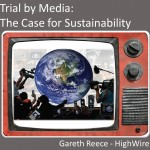 Trial by Media - Gareth Reece