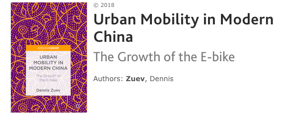 Urban Mobility in Modern China: The Growth of the E-bike