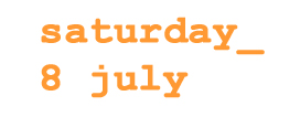 Events on Saturday 8 July